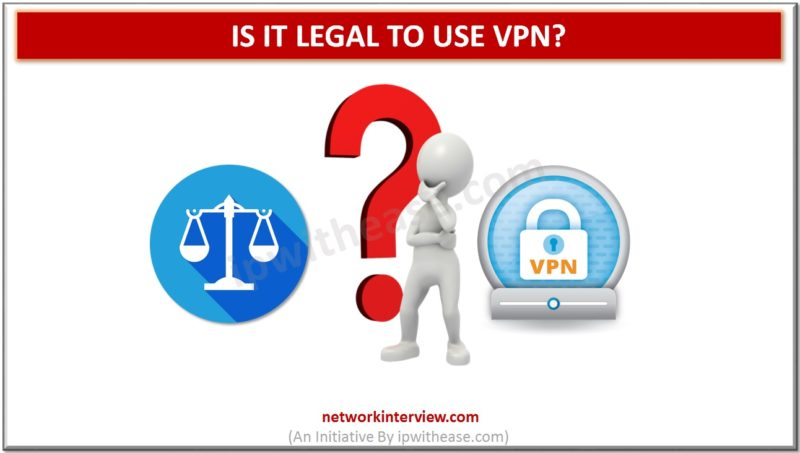 is it legal to use a vpn
