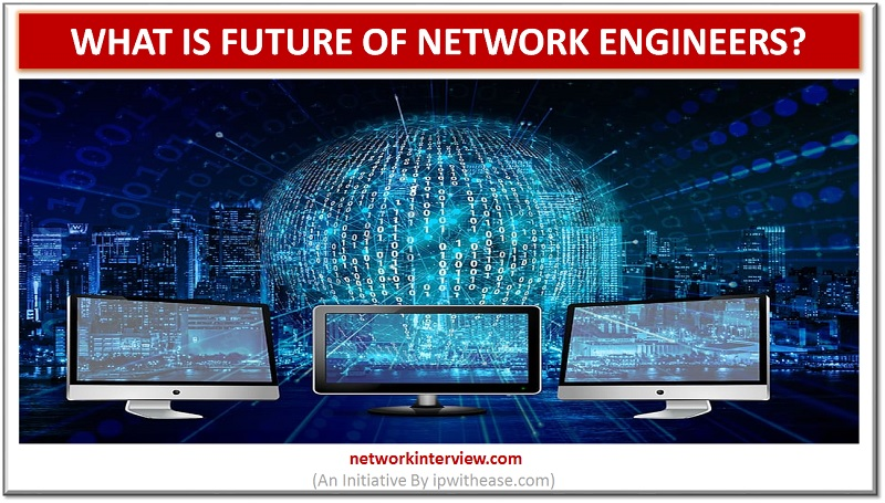 future of network engineers