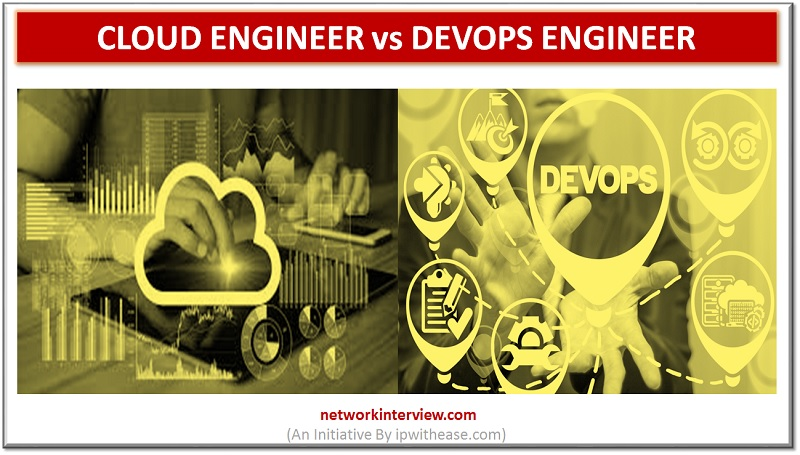 Cloud Engineer vs DevOps Engineer