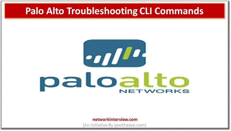 palo alto troubleshooting cli commands