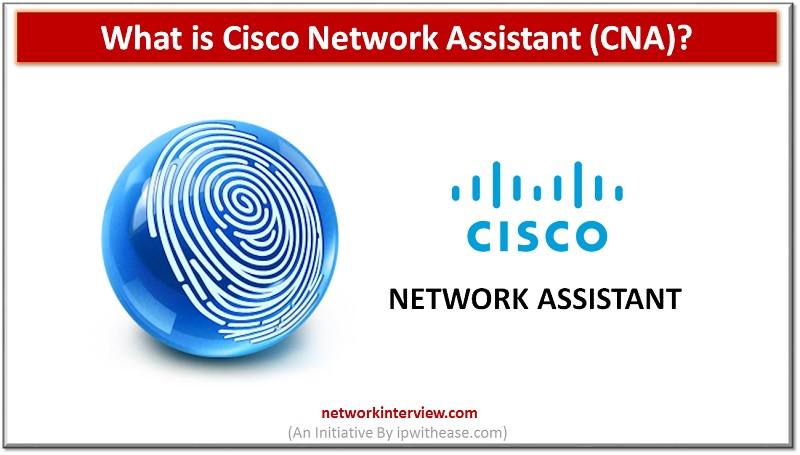 CISCO NETWORK ASSISTANT CNA