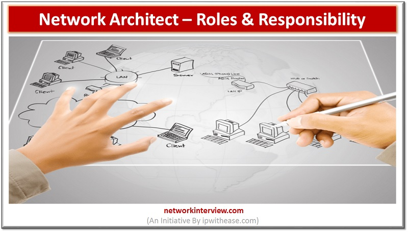 network architect roles and responsibility