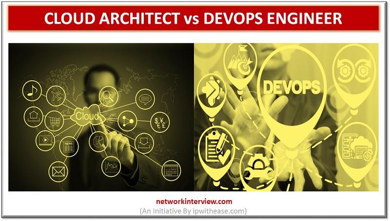 cloud architect vs devops engineer