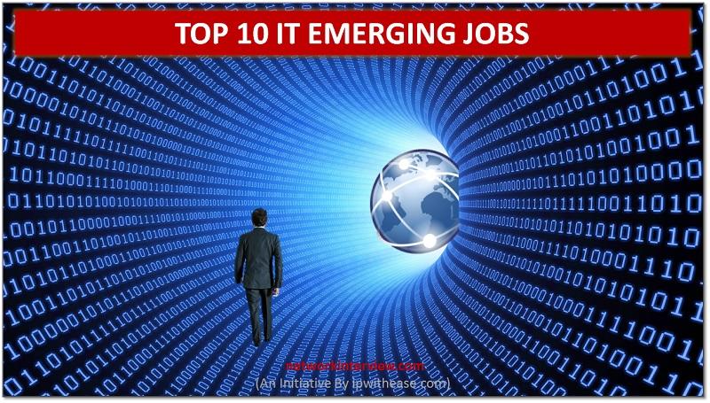 top 10 it emerging jobs