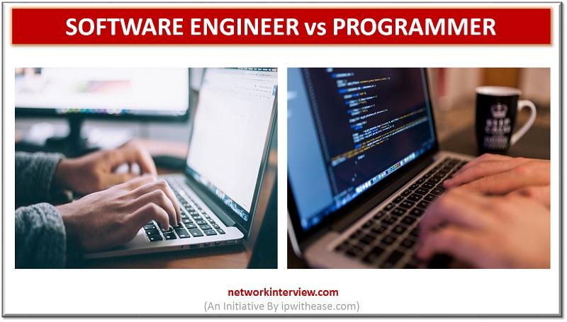 SOFTWARE ENGINEER VS PROGRAMMER