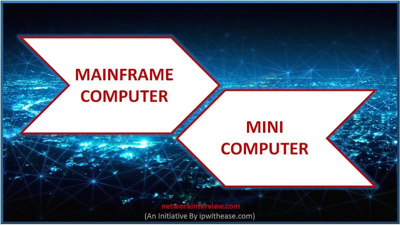 mainframe vs minicomputer