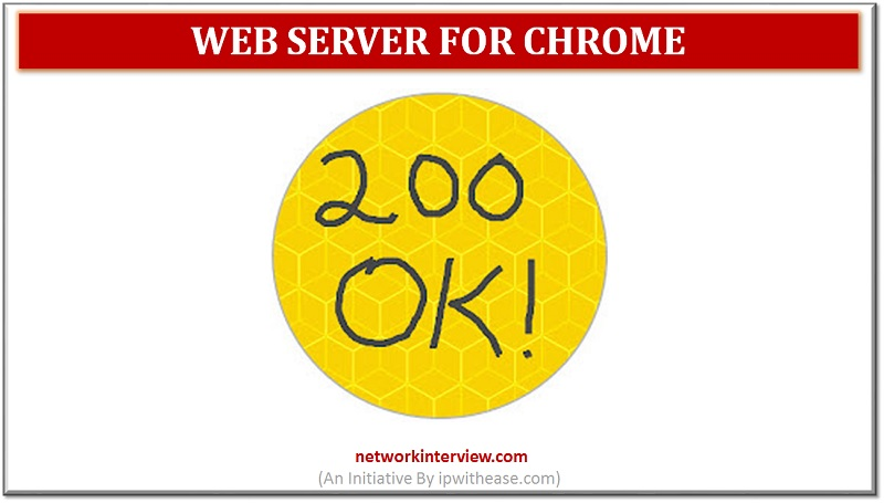 web server for chrome: google chrome